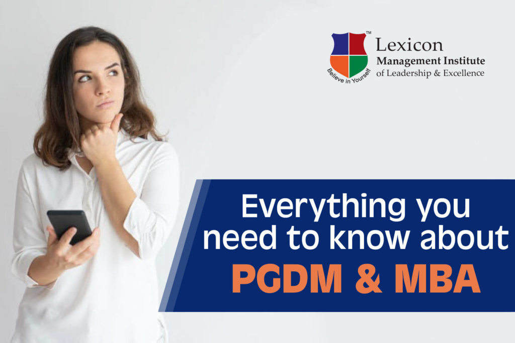 Everything you need to know about PGDM , MBA_Lexicon MILE
